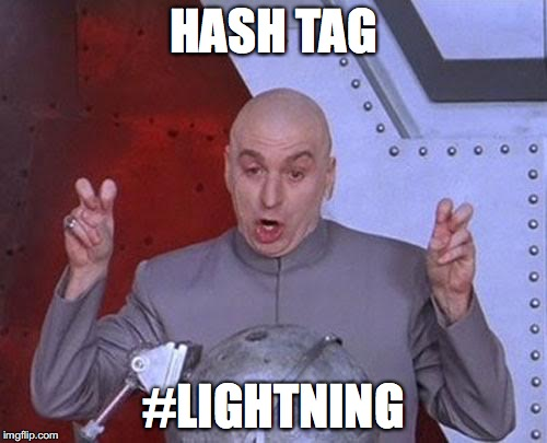 Dr. Evil introduces this blog post: #Lightning
